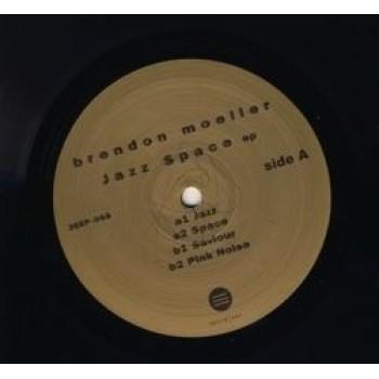 Brendon Moeller – Jazz Space EP - Third Ear Recordings