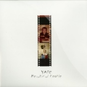 Yate - BEAUTIFUL PEOPLE (180 GRAMM) - Propaganda Records / PR001
