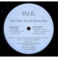 D.I.E. - The men you'll Never See - M.A.P. Records - COLLECTOR