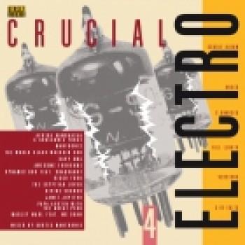 Various Artists - Crucial Electro 4 - Streetsounds feat Mantronix, Egytian Lover, Africa Bambaataa e.a.